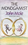 The Monogamist (0712695028) by Mole, John