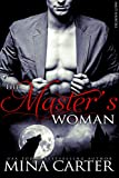 The Masters Woman: (BBW Werewolf Erotica) (Smut-Shorties Book 5)