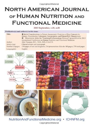 North American Journal Of Human Nutrition And Functional Medicine: 2013 October, V.01, N.01. Includes Updated Protocol From The International Conference On Human Nutrition And Functional Medicine