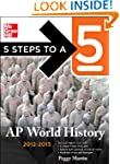 5 Steps to a 5 AP World History, 2012...