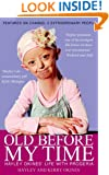 Old Before My Time: Hayley Okines' Life with Progeria