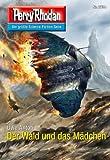 """Perry Rhodan 2734: Der Wald und das Mädchen (Heftroman): Perry Rhodan-Zyklus """"Das Atopische Tribunal"""" (Perry Rhodan-Die Gröβte Science- Fiction- Serie)"""