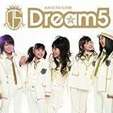 Dream5 タビダチノウタ