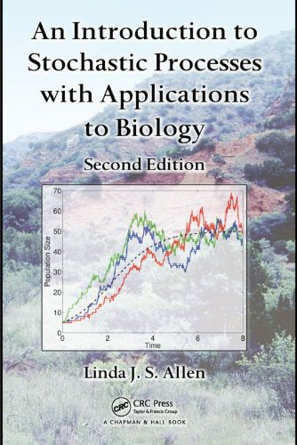 Linda J. S. Allen - An Introduction to Stochastic Processes with Applications to Biology, Second Edition