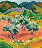 Retrospective III: Frederick Gore CBE RA (0957038801) by Gore, Constance