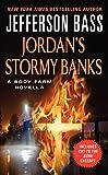Jordan's Stormy Banks: A Body Farm Novella