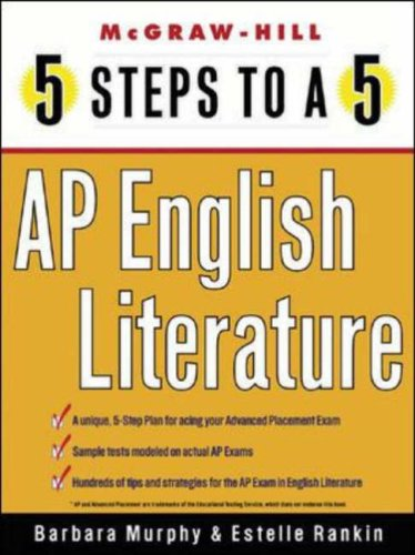 5 Steps to A 5: AP English Literature