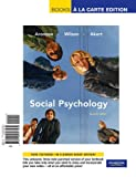Social Psychology, Books a la Carte Edition (7th Edition) (0205697569) by Aronson, Elliot