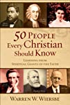 50 People Every Christian Should Know…