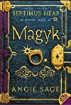 Magyk (Septimus Heap, Book 1) 1st (first) Harper Trophy Edition by Sage, Angie [2006]