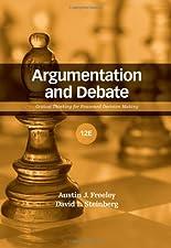 Argumentation and Debate by Austin J. Freeley