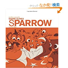 Sparrow (Art Book)