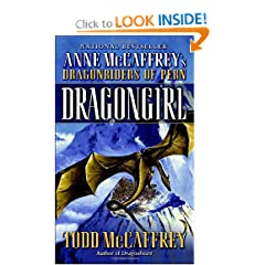 Dragongirl (The Dragonriders of Pern) by Todd J. McCaffrey