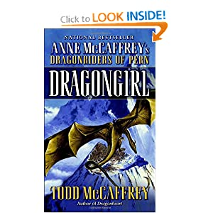 Dragongirl (Pern: The Dragonriders of Pern) by Todd J. McCaffrey