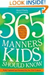 365 Manners Kids Should Know: Games,...