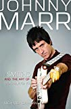 Johnny Marr: The Smiths & the Art of Gun-Slinging