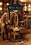 img - for West Allis (WI) (Images of America) book / textbook / text book
