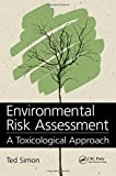 img - for Environmental Risk Assessment: A Toxicological Approach book / textbook / text book