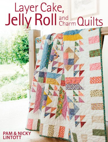 Layer Cake, Jelly Roll & Charm Quilts (Quilt Books Kindle compare prices)