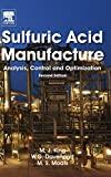 Sulfuric Acid Manufacture, Second Edition: analysis, control and optimization