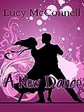 A New Dance