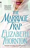 The Marriage Trap (0553587536) by Elizabeth Thornton