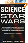 The Science of Star Wars: An Astrophy...