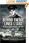 Behind Enemy Lines with the SAS: The...