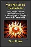 img - for Vade Mecum Do Pesquisador (Portuguese Edition) book / textbook / text book