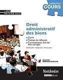Droit administratif des biens : Cours, thèmes de réflexion, commentaires d'arrêts avec corrigés