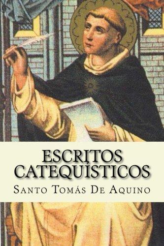 Escritos Catequisticos  [De Aquino, Santo Tomas] (Tapa Blanda)