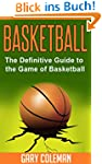 Basketball - The Definitive Guide to...