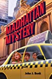 img - for Madhattan Mystery by Bonk, John J. (2013) Paperback book / textbook / text book