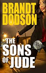 The Sons of Jude (Sons of Jude #1) [ THE SONS OF JUDE (SONS OF JUDE #1) BY Dodson, Brandt ( Author ) Sep-01-2012