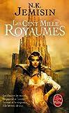 La Trilogie de l'Héritage tome 1 : Les Cent Mille Royaumes
