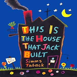 This Is the House That Jack Built | [Simms Taback]