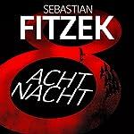 AchtNacht | Sebastian Fitzek