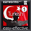 Rapid Turkish, Volume 1 Audiobook by  earworms Publishing Narrated by Neslihan Özsenler, Marlon Lodge