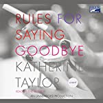 Rules for Saying Goodbye | Katherine Taylor