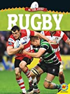 By Frances Purslow Rugby (In the Zone)…