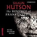 The Revenge of Frankenstein (       UNABRIDGED) by Shaun Hutson Narrated by Sean Barrett