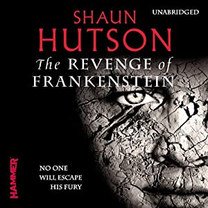 The Revenge of Frankenstein | [Shaun Hutson]