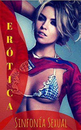 Sinfonia Sexual: Erotica Para Amantes Taciturnos (Spanish Edition)