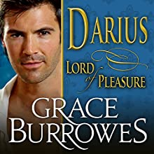 Darius: Lord of Pleasure: Lonely Lords, Book 1 (       UNABRIDGED) by Grace Burrowes Narrated by Roger Hampton