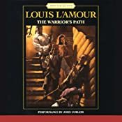 The Warrior's Path: The Sacketts, Book 3 | [Louis L'Amour]