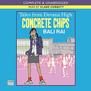 Tales from Devana High: Concrete Chips | [Bali Rai]