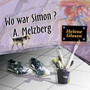 Wo war Simon A. Melzberg Hörbuch