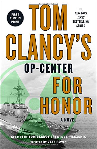 Tom Clancys Op-Center For Honor [Rovin, Jeff] (Tapa Blanda)