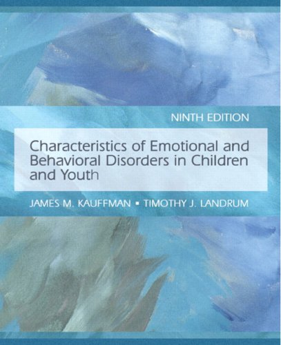 Characteristics of Emotional and Behavioral Disorders of...