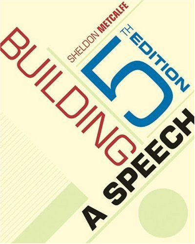 Cengage Advantage Books: Building a Speech (with InfoTrac) (Available Titles CengageNOW)